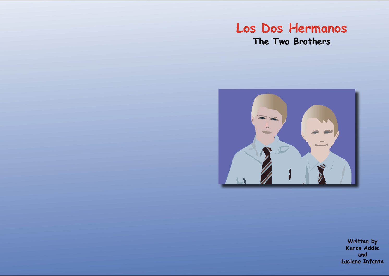 The two brothers-Los dos hermanos